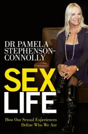 Sex Life by Dr Pamela Stephenson-Connolly