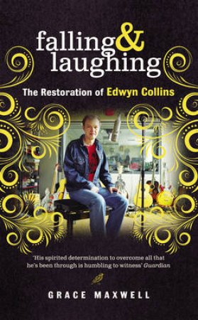 Falling and Laughing: The Restoration of Edwyn Col by Grace Maxwell