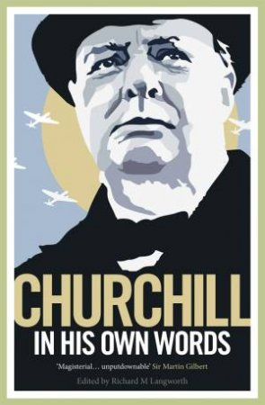 Churchill By Himself by R M Langworth