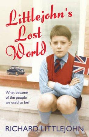 Littlejohn's Lost World by Rich Littlejohn