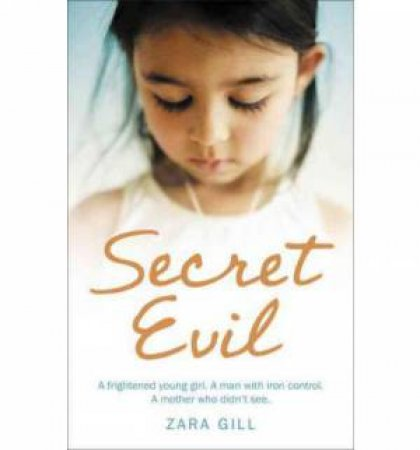 Secret Evil by Zara Gill
