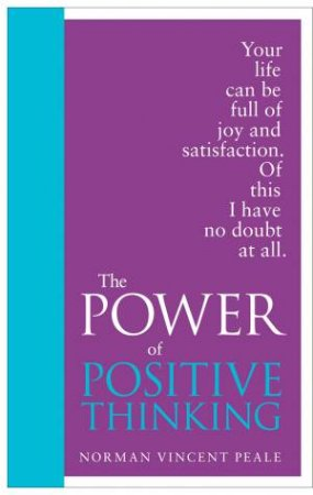 Power of Positive Thinking: Special Edition by Norman Vincent Peale