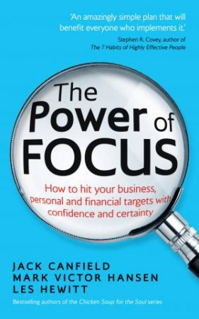 Power of Focus, The How to Hit Your Business, Personal and Financ by Jack/Hansen, Mark Victor Canfield
