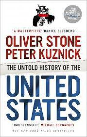 Untold History of the United States by Peter/Stone, Oliver Kuznick