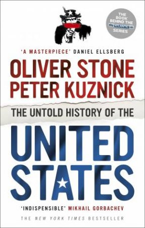 The Untold History of the United States by Peter/Stone, Oliver Kuznick