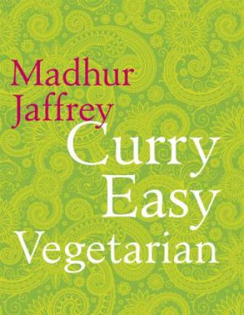 Vegetarian Curry Easy by Madhur Jaffrey