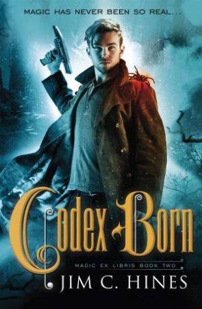 Codex Born by Jim C. Hines