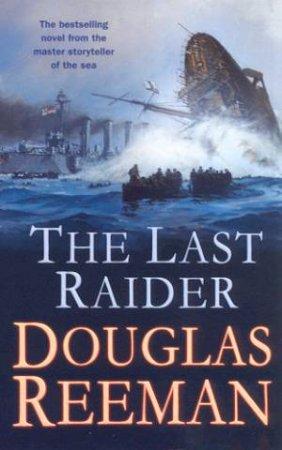 Last Raider by Douglas Reeman