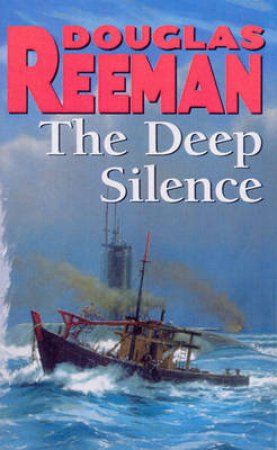 Deep Silence by Douglas Reeman