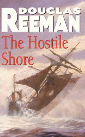 The Hostile Shore by Douglas Reeman