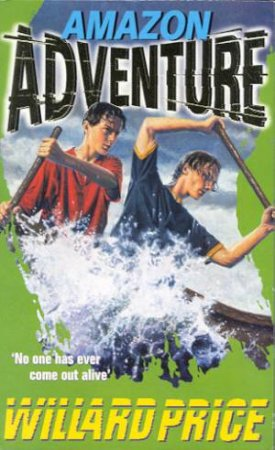 Adventure: Amazon Adventure by Willard Price