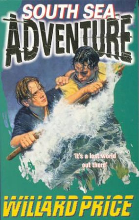 Adventure: South Sea Adventure by Willard Price