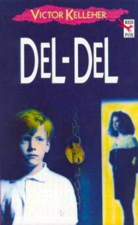Del-Del by Victor Kelleher