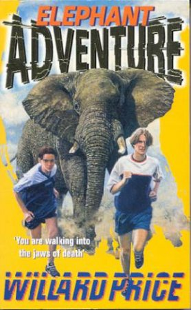 Adventure: Elephant Adventure by Willard Price