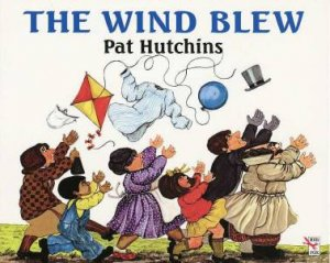 The Wind Blew by Pat Hutchins