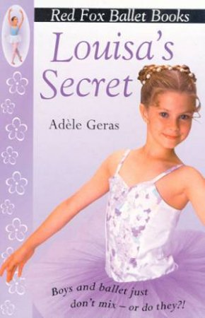 Louisa's Secret by Adele Geras