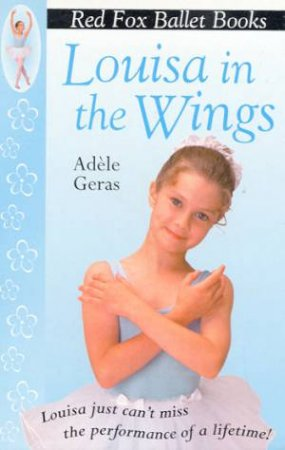 Louisa In The Wings by Adele Geras