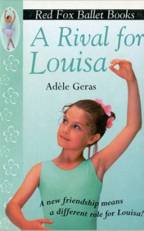 A Rival For Louisa by Adele Geras