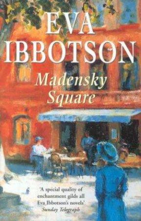 Madensky Square by Eva Ibbotson