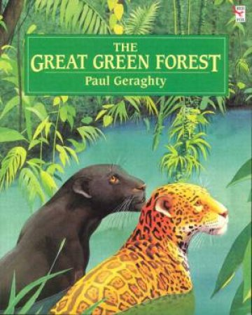 The Great Green Forest by Paul Geraghty