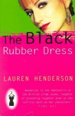 A Sam Jones Mystery: The Black Rubber Dress by Lauren Henderson