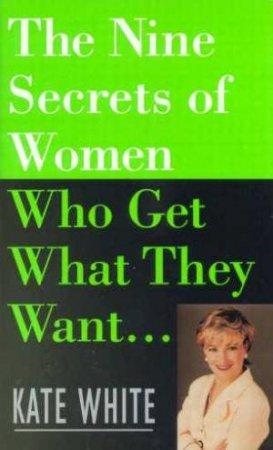 Nine Secrets Of Women by Kate White