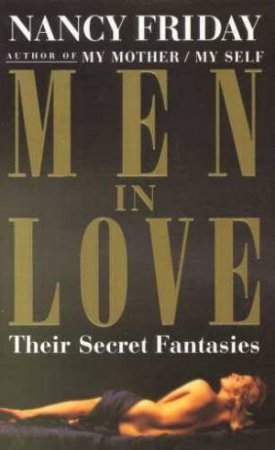 Men In Love by Nancy Friday