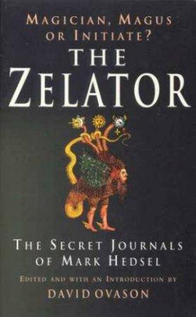 The Zelator by David Ovason