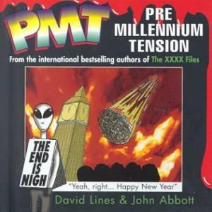 PMT: Pre Millennium Tension by David Lines & John Abbott