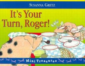 Red Fox Mini Treasures: It's Your Turn, Roger! by Susanna Gretz