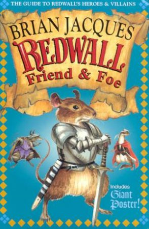 A Tale Of Redwall: Redwall Friend & Foe by Brian Jacques