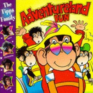 The Tipps Family: Adventureland Fun by Sue Mongredien