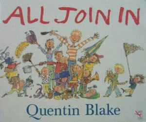 All Join In - Big Book by Quentin Blake