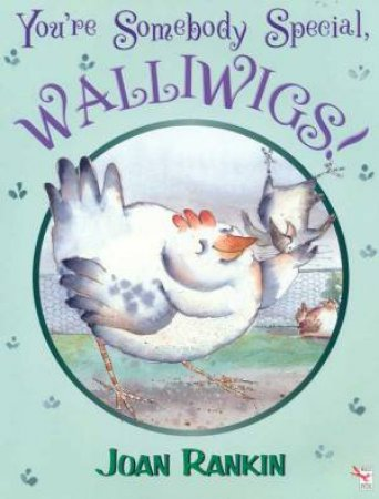 You're Somebody Special, Walliwigs! by Joan Rankin