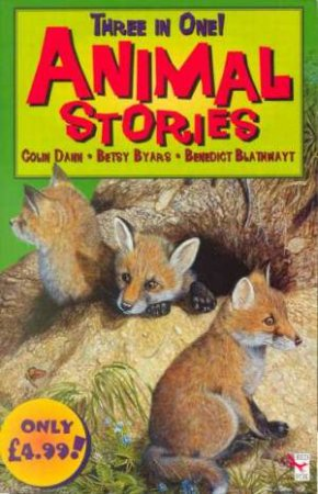 Three In One Animal Stories by Various