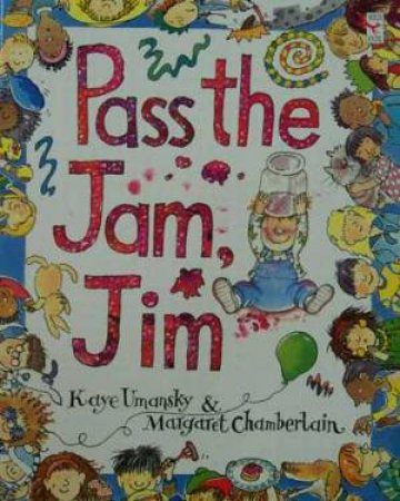 Pass The Jam, Jim - Big Book by Kate Umansky & Margaret Chamber