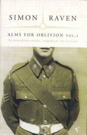 Alms For Oblivion Volume 1 by Simon Raven