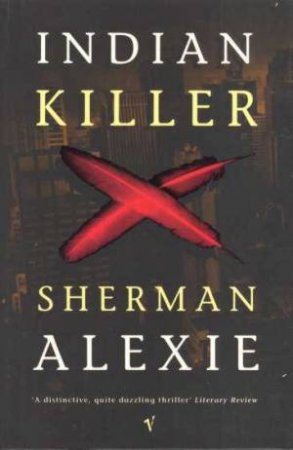 Indian Killer by Sherman Alexie