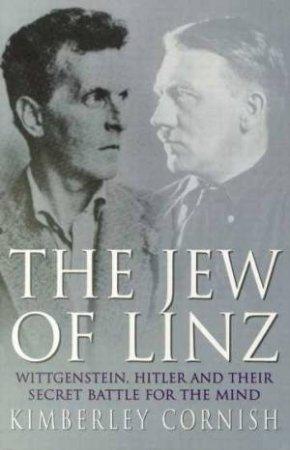 The Jew Of Linz: Wittigenstein by Kimberley Cornish