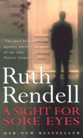 Sight For Sore Eyes by Ruth Rendell