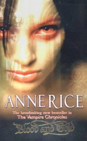 Blood And Gold: The Vampire Marius by Anne Rice