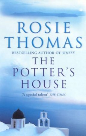 The Potter's House by Rosie Thomas