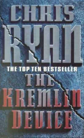 The Kremlin Device by Chris Ryan