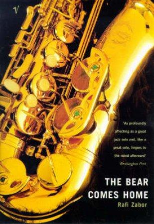The Bear Comes Home by Rafi Zabor