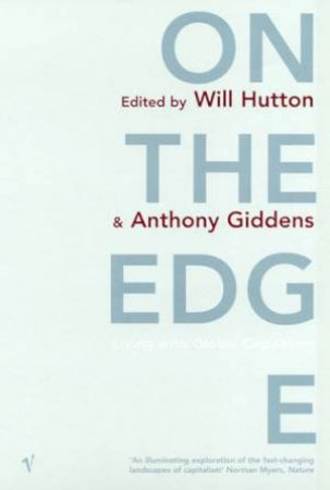 On The Edge by Will Hutton & Anthony Giddens