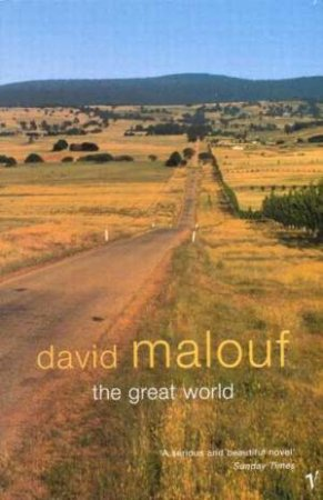 Great World by David Malouf