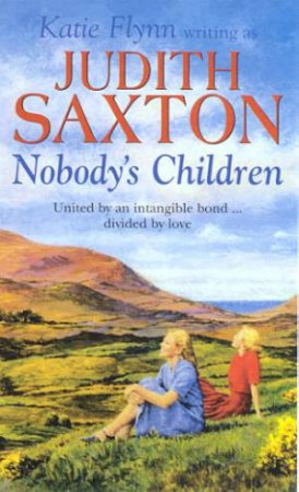 Nobody's Children by Judith Saxton