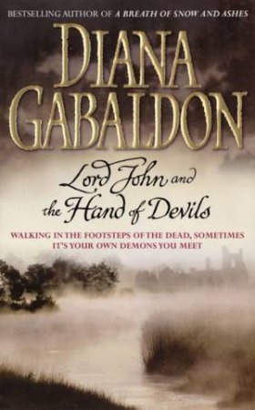 Lord John: Lord John and The Hand Of Devils by Diana Gabaldon