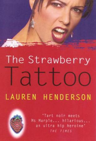A Sam Jones Mystery: The Strawberry Tattoo by Lauren Henderson