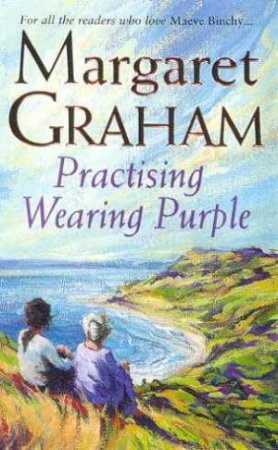 Practising Wearing Purple by Margaret Graham